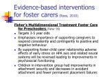 evidence based interventions for foster carers rees 201062