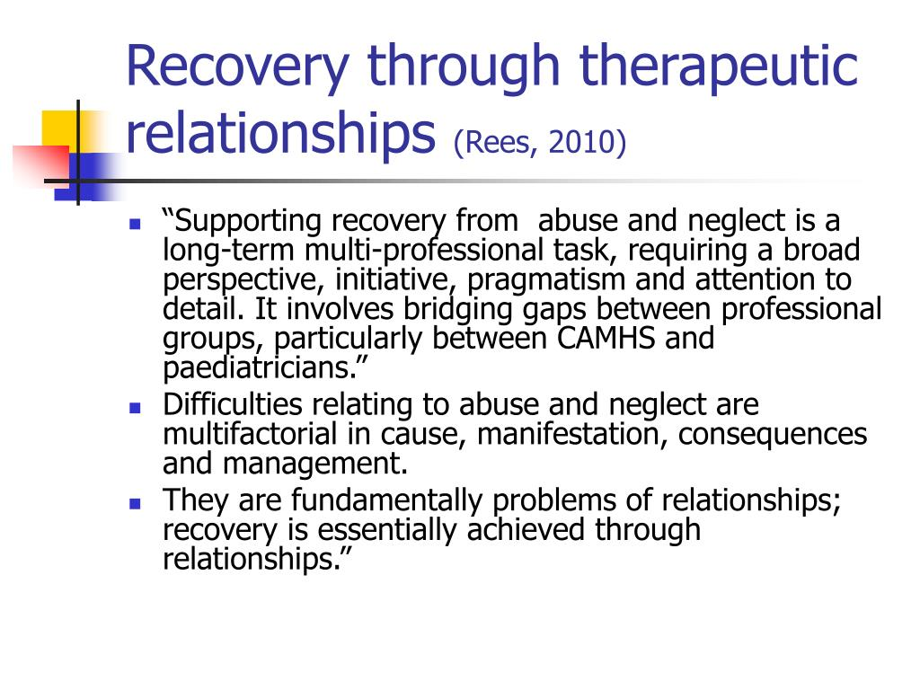 Recovery through therapeutic relationships