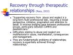 recovery through therapeutic relationships rees 2010