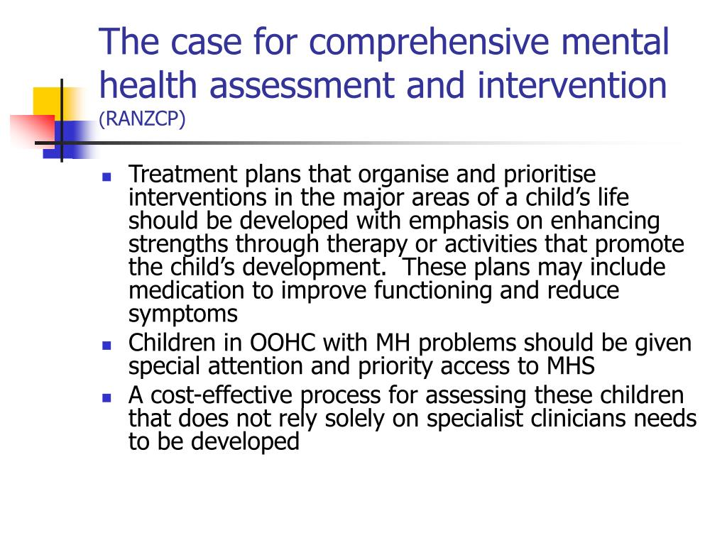 The case for comprehensive mental health assessment and intervention