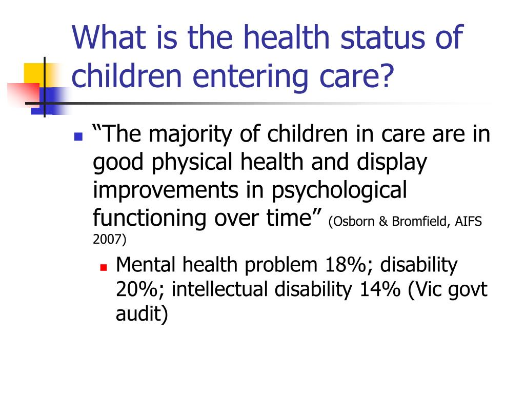 What is the health status of children entering care?