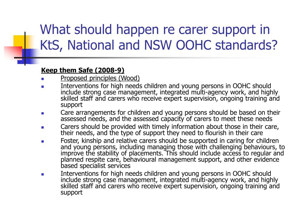 What should happen re carer support in KtS, National and NSW OOHC standards?