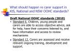 what should happen re carer support in kts national and nsw oohc standards55