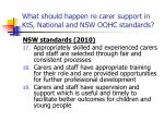 what should happen re carer support in kts national and nsw oohc standards56