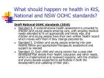 what should happen re health in kts national and nsw oohc standards33
