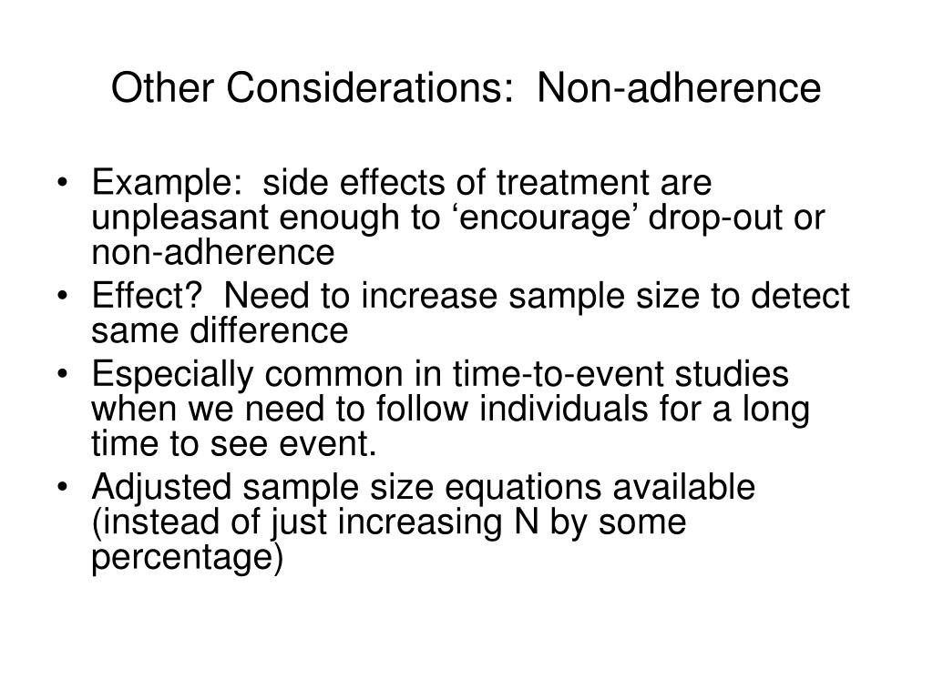 Other Considerations:  Non-adherence