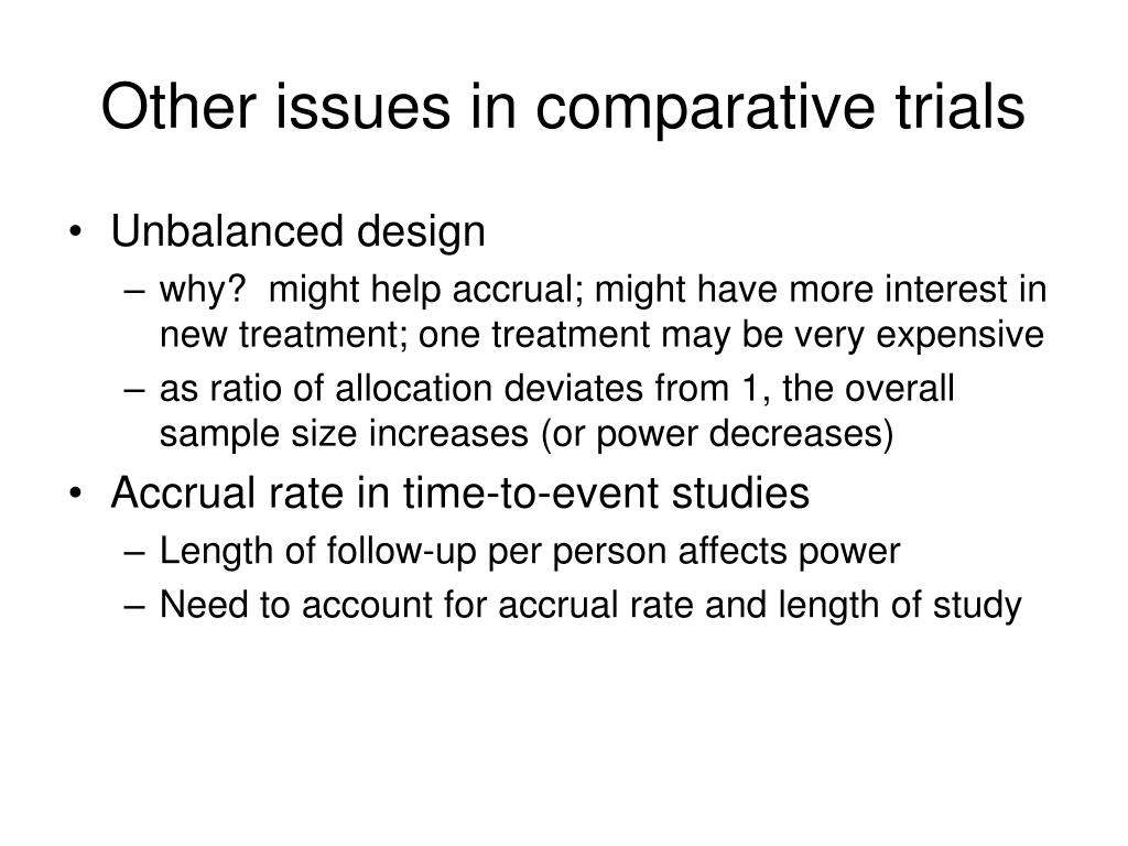 Other issues in comparative trials