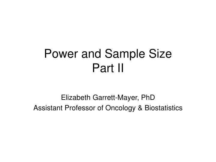 Power and sample size part ii l.jpg