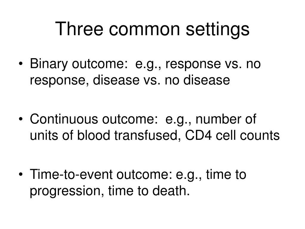Three common settings