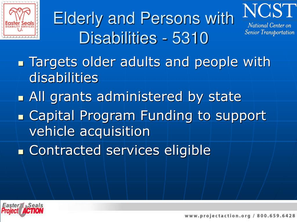 Elderly and Persons with Disabilities - 5310