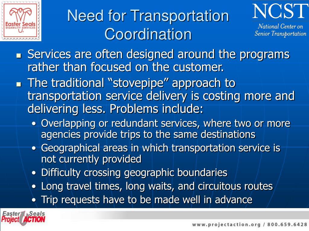Need for Transportation Coordination