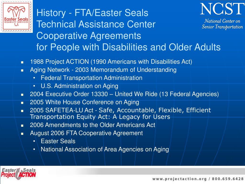 History - FTA/Easter Seals