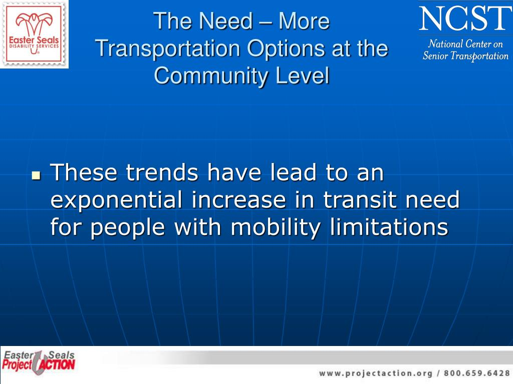 The Need – More Transportation Options at the Community Level