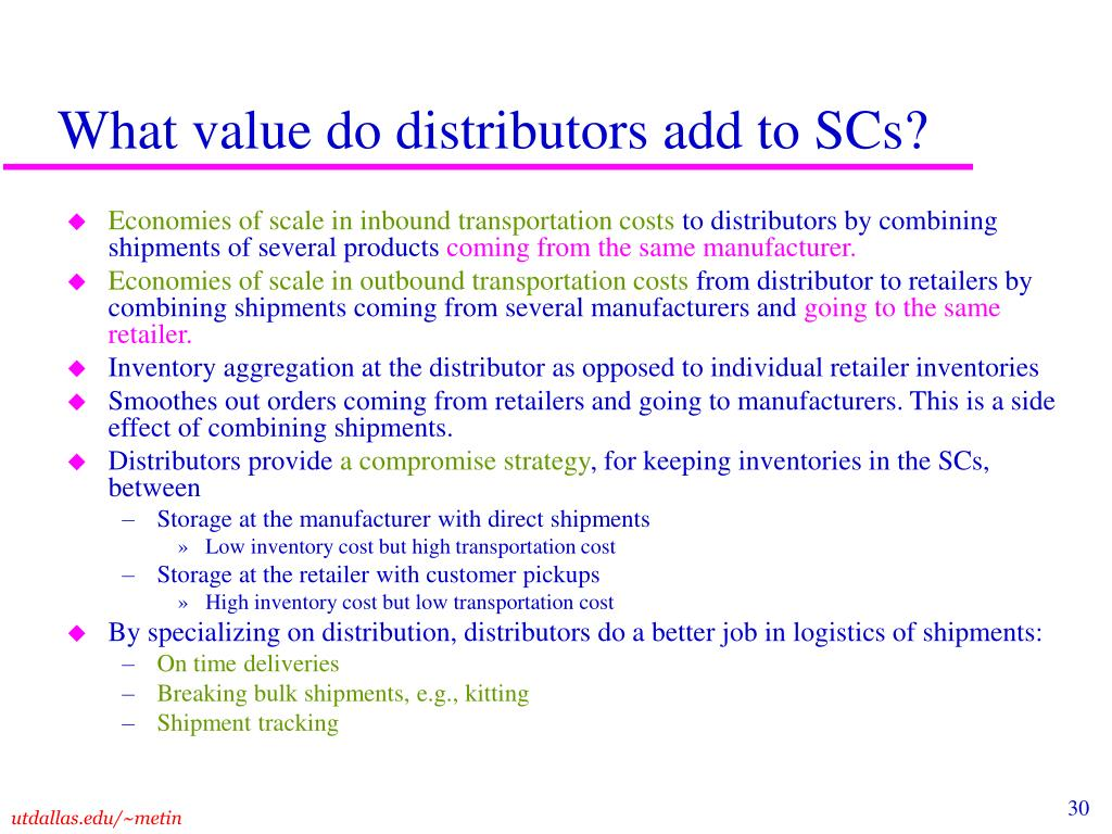 What value do distributors add to SCs?