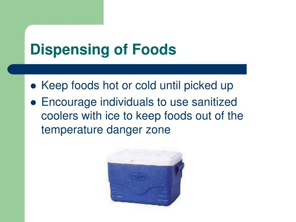 Dispensing of Foods