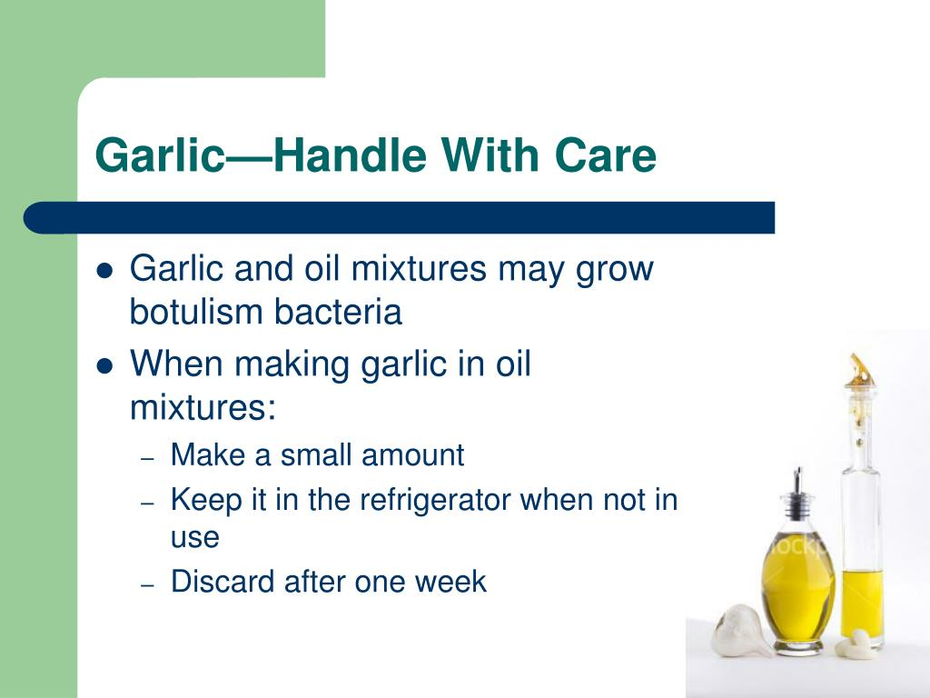 Garlic—Handle With Care