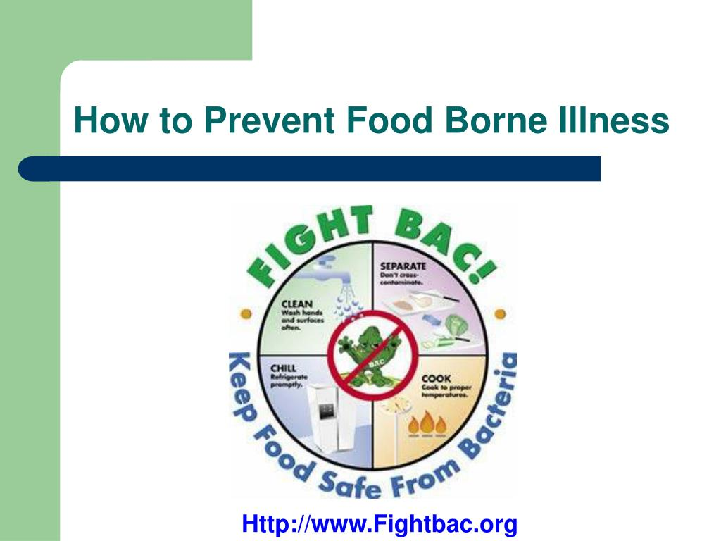 How to Prevent Food Borne Illness