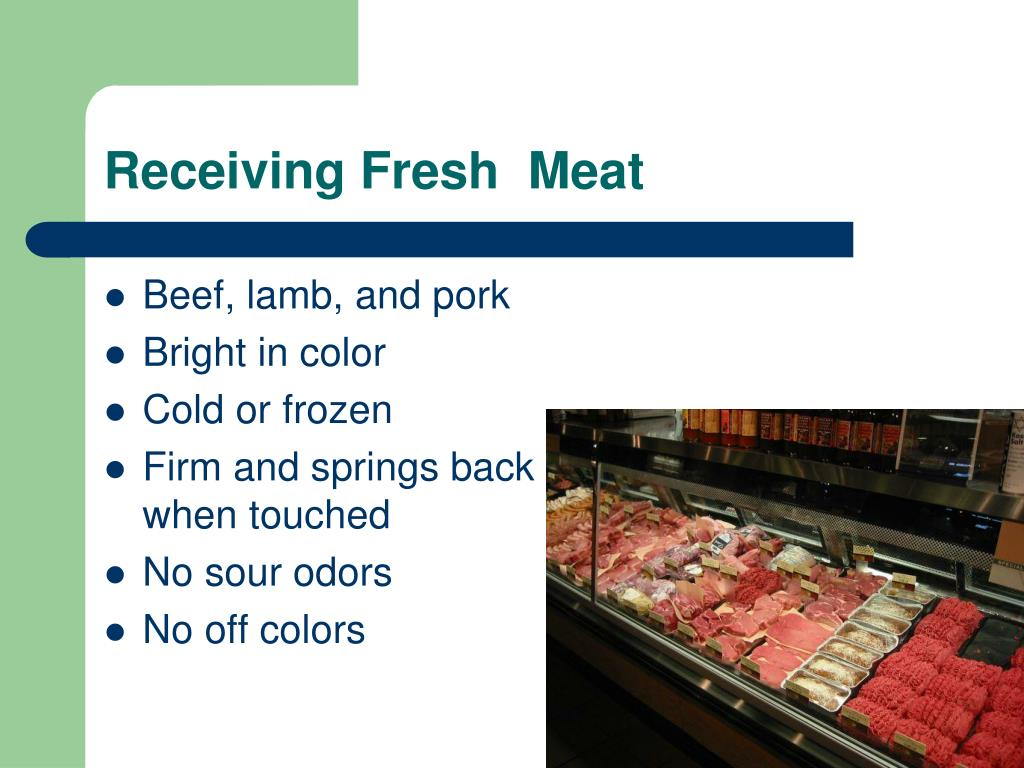 Receiving Fresh  Meat