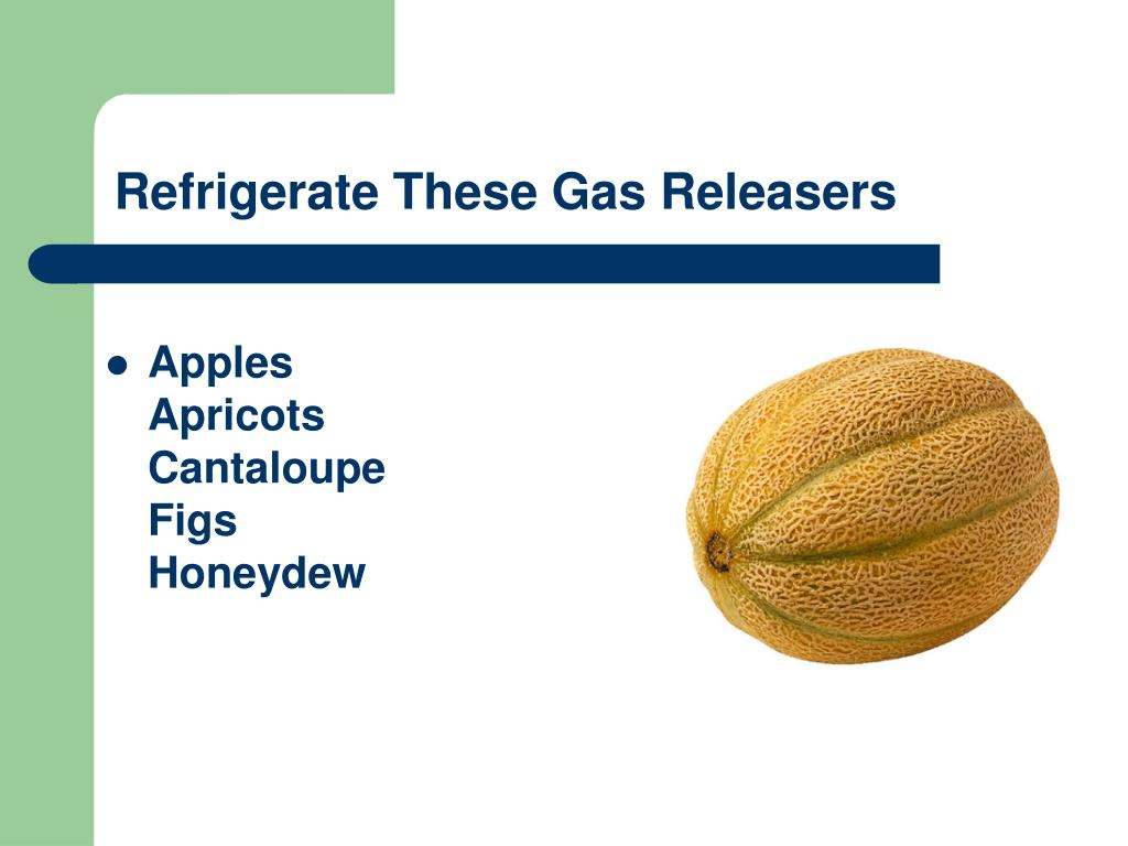Refrigerate These Gas Releasers