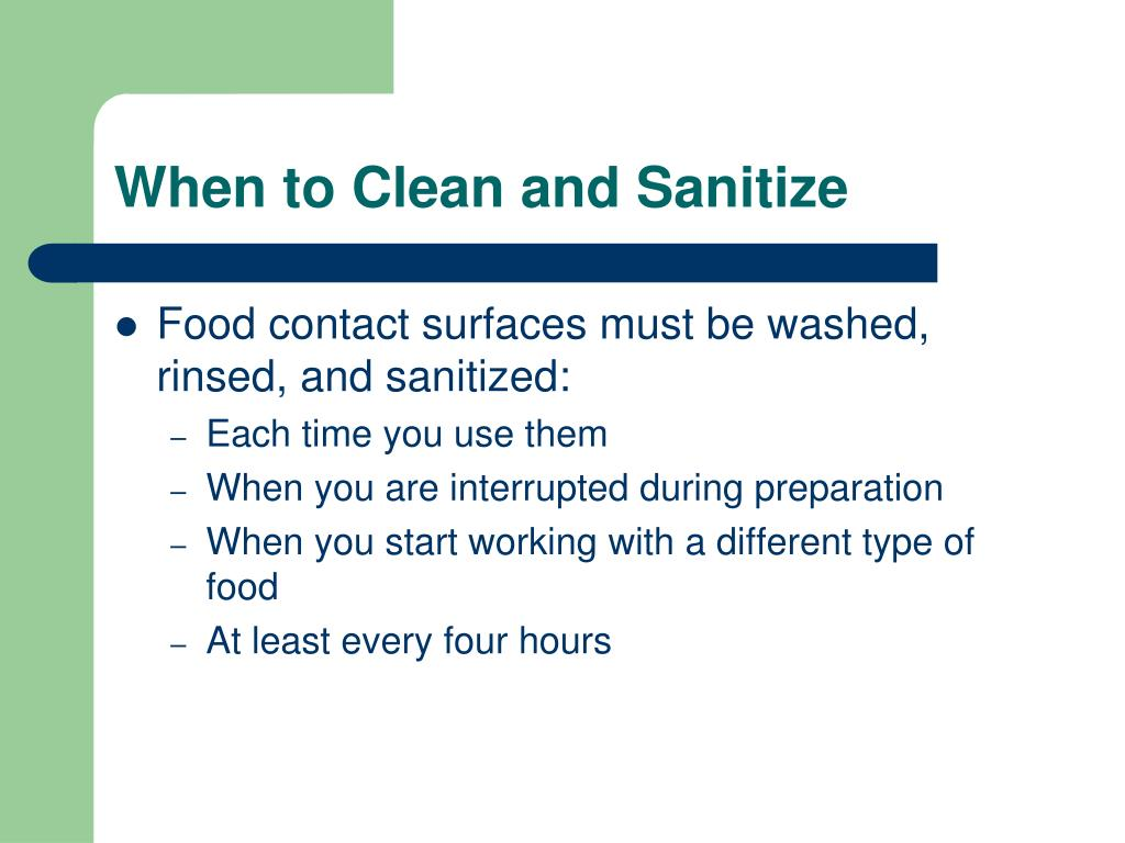 When to Clean and Sanitize