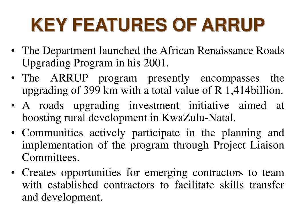 KEY FEATURES OF ARRUP