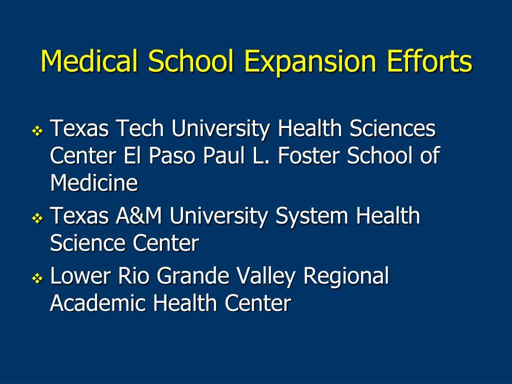 Medical School Expansion Efforts