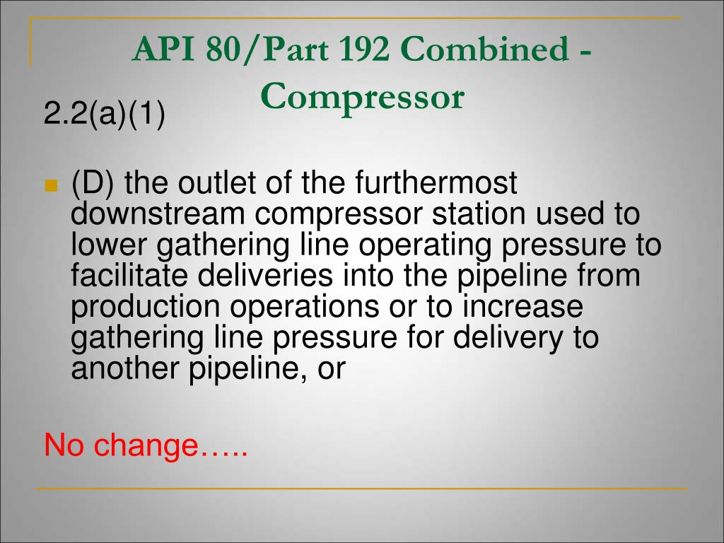 API 80/Part 192 Combined -