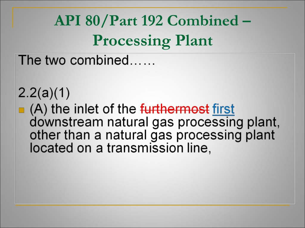 API 80/Part 192 Combined –