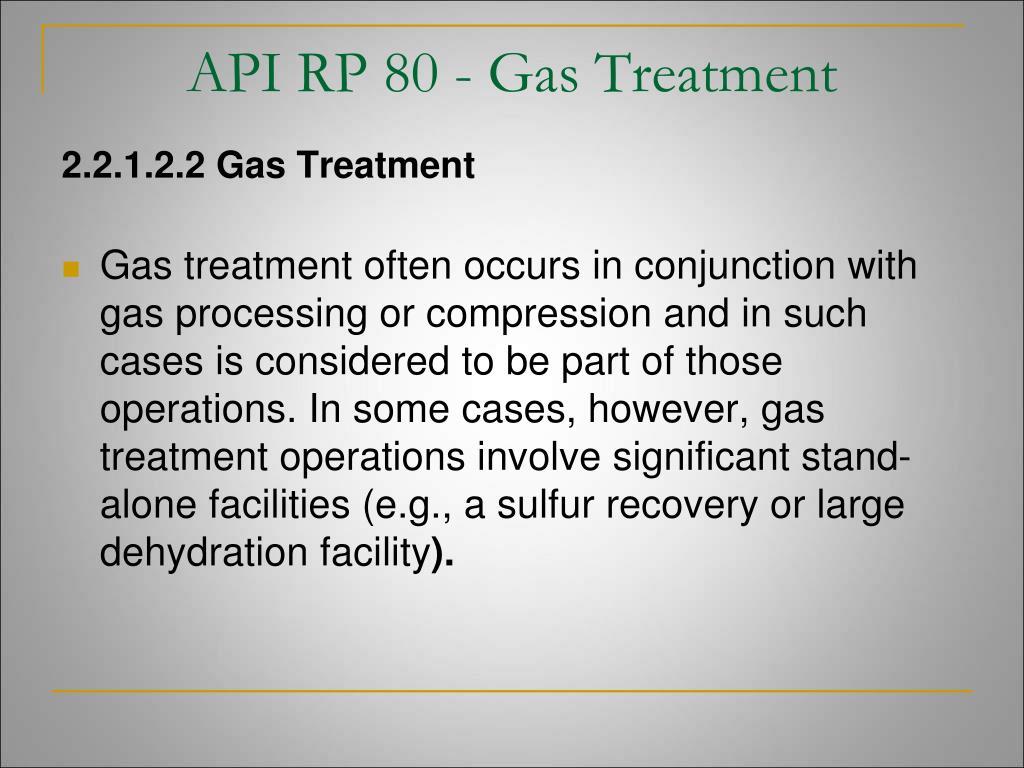 API RP 80 - Gas Treatment