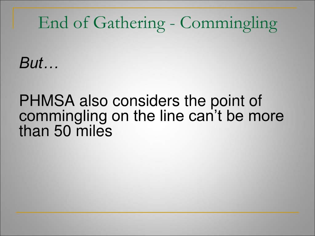 End of Gathering - Commingling