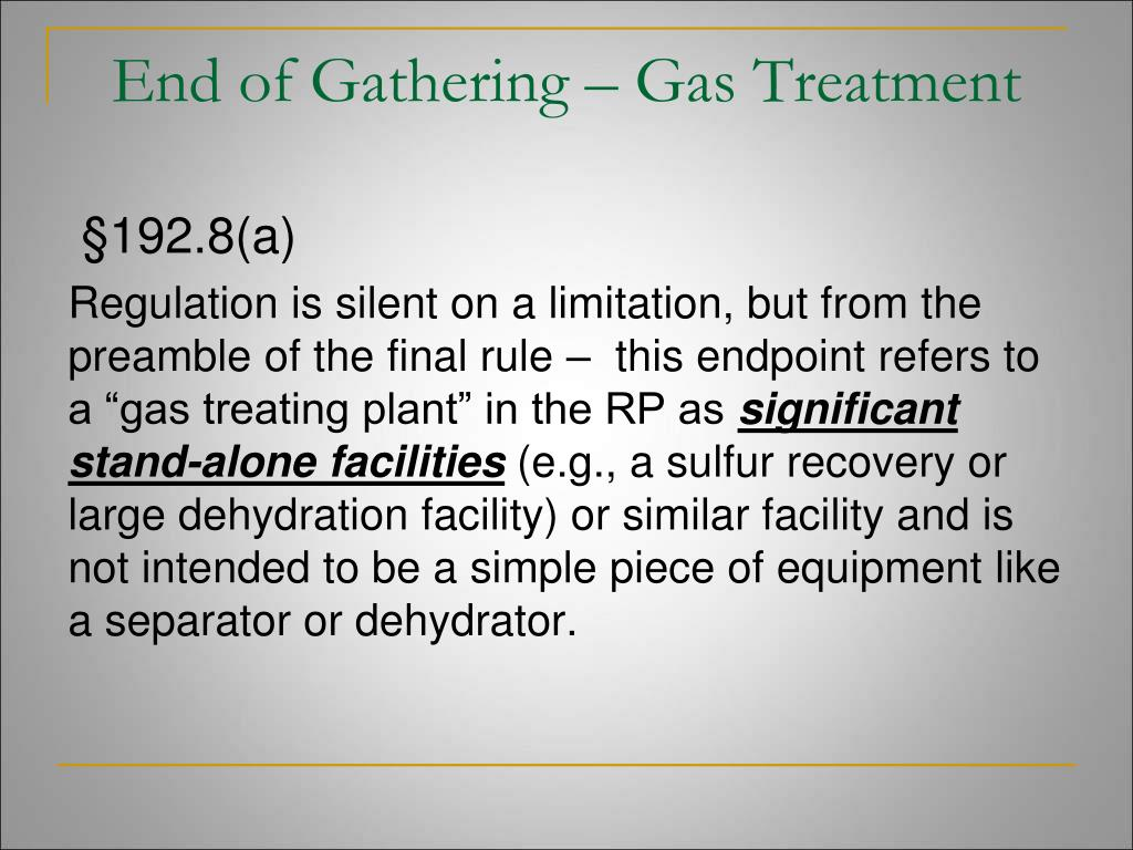 End of Gathering – Gas Treatment