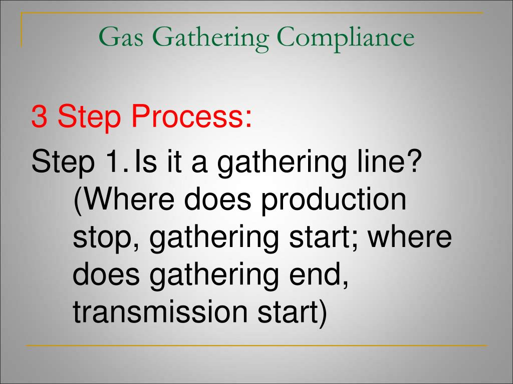 Gas Gathering Compliance