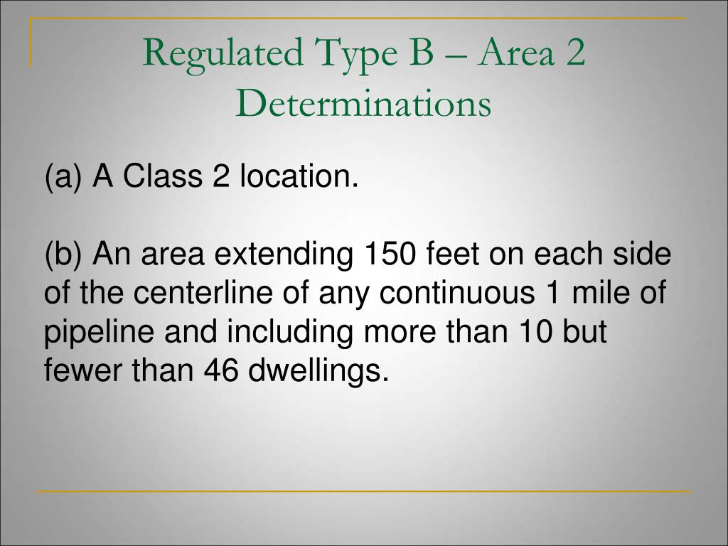 Regulated Type B – Area 2 Determinations