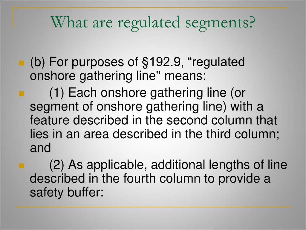 What are regulated segments?