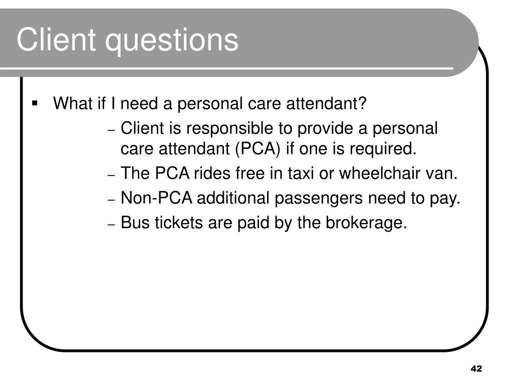 Client questions