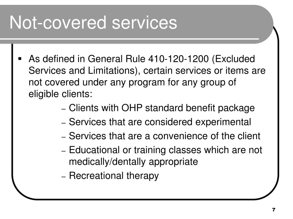 Not-covered services
