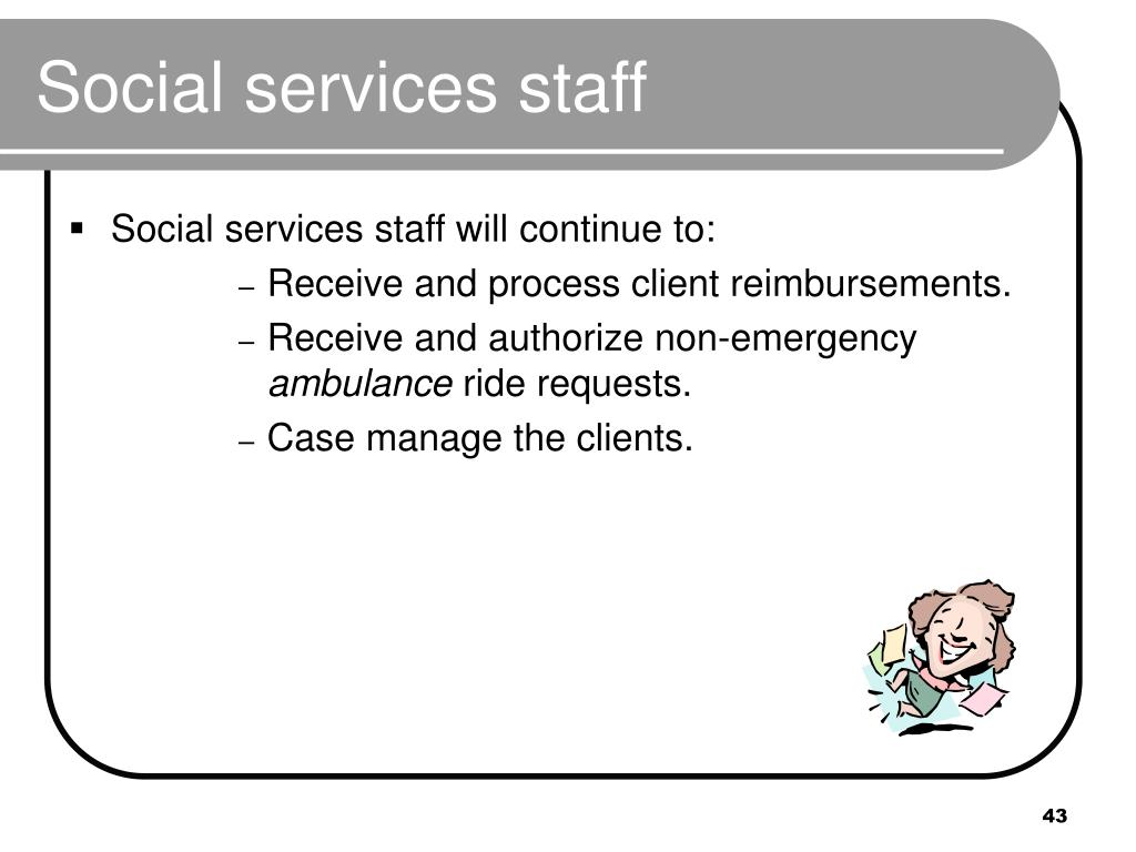 Social services staff