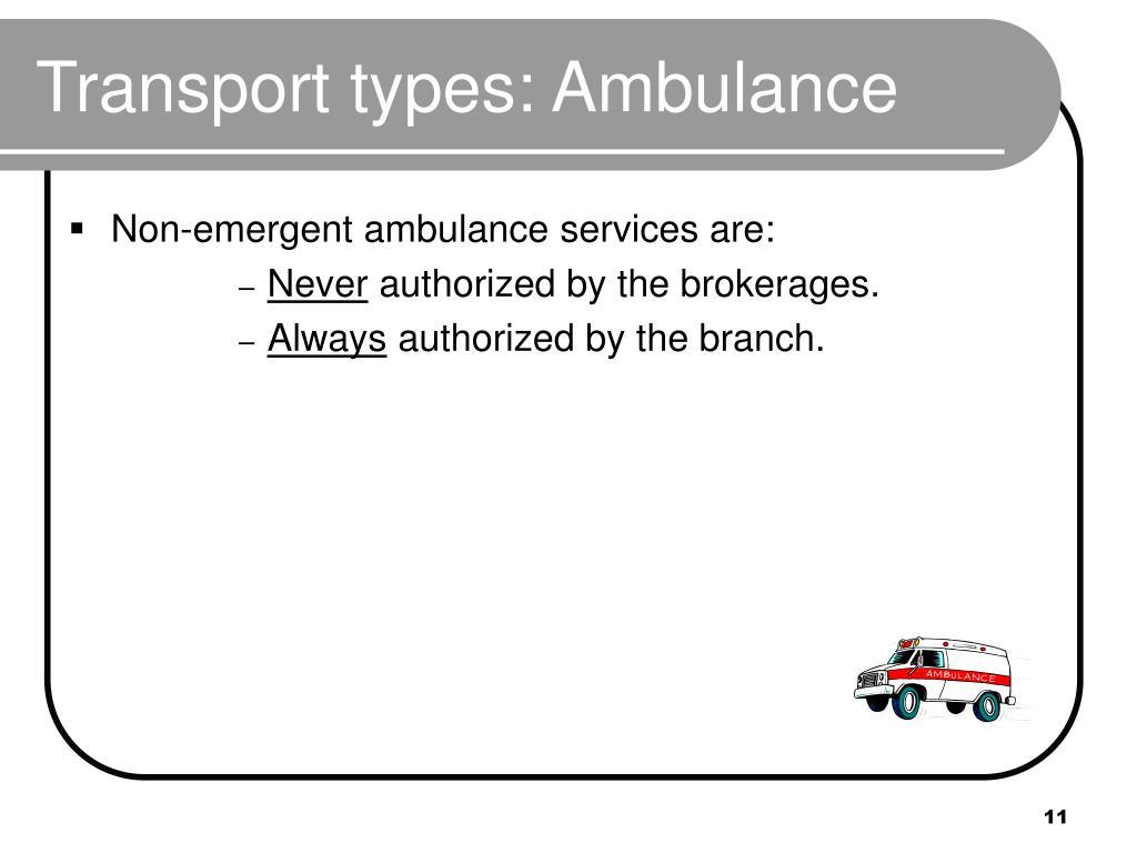 Transport types: Ambulance