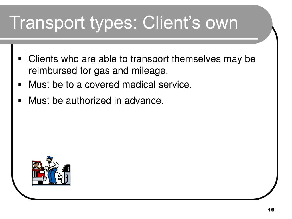 Transport types: Client's own