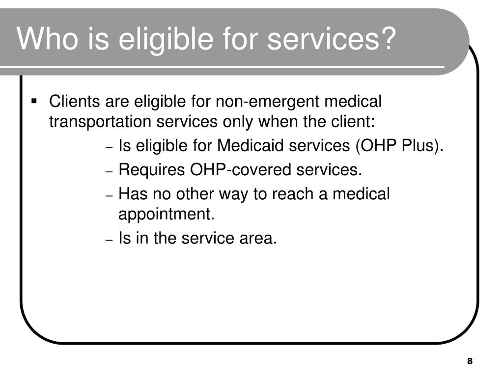 Who is eligible for services?