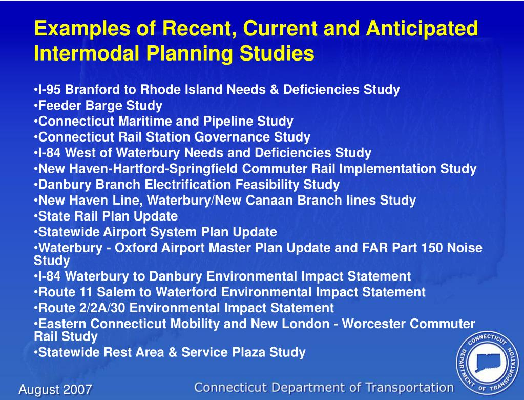 Examples of Recent, Current and Anticipated Intermodal Planning Studies