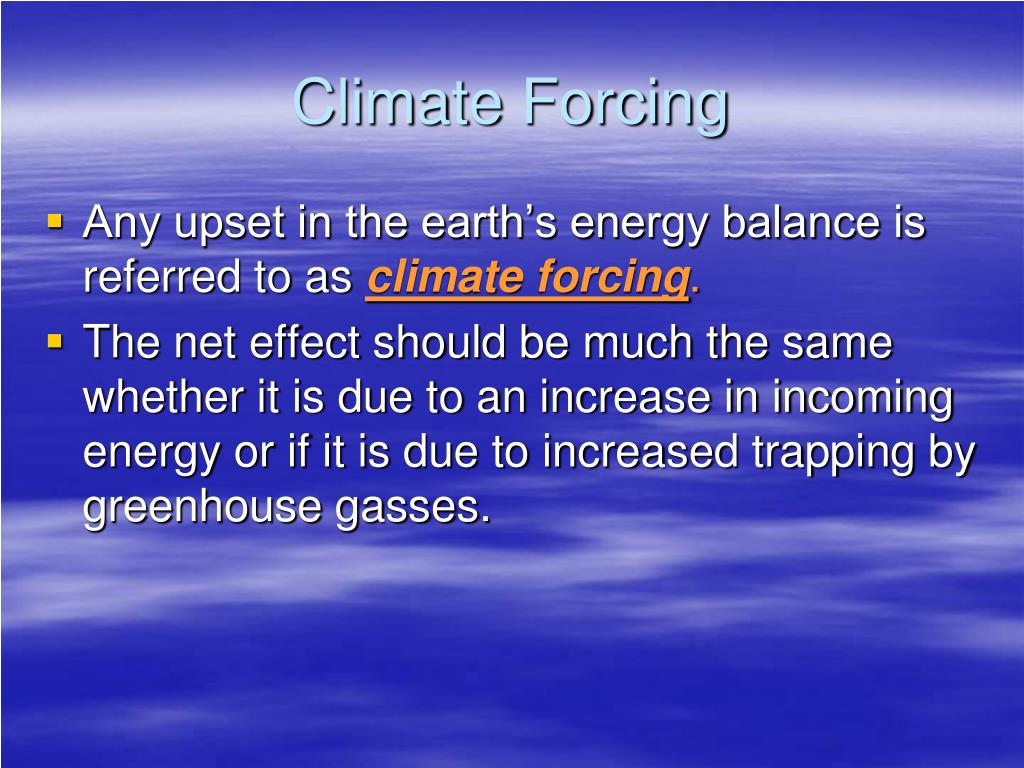 Climate Forcing