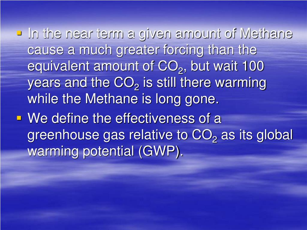 In the near term a given amount of Methane cause a much greater forcing than the equivalent amount of CO