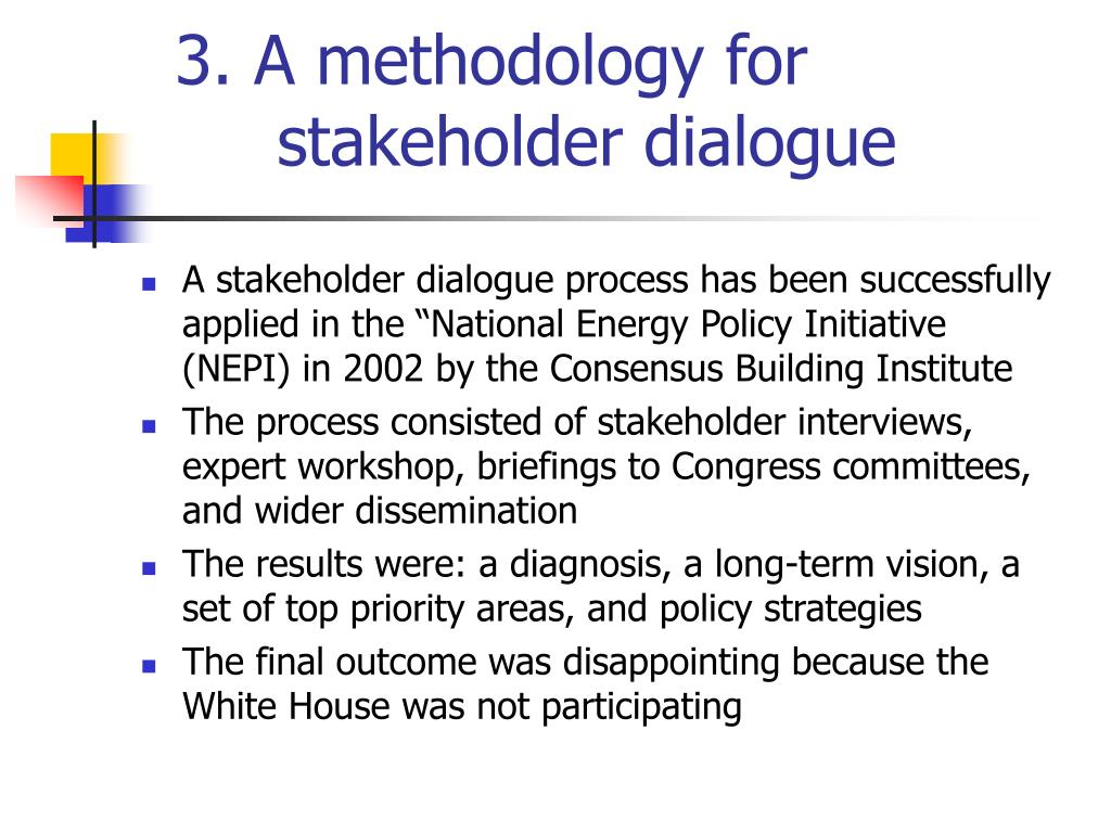 3. A methodology for stakeholder dialogue