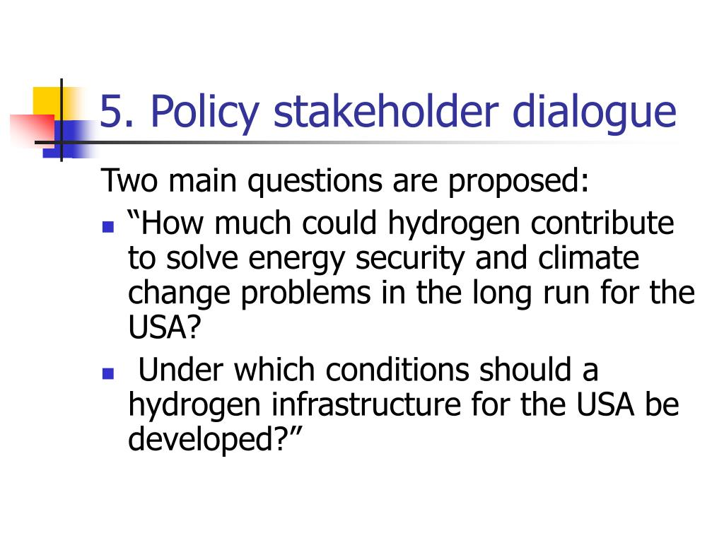 5. Policy stakeholder dialogue