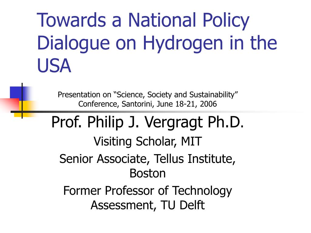 Towards a National Policy Dialogue on Hydrogen in the USA