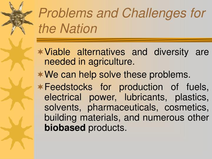 Problems and challenges for the nation3