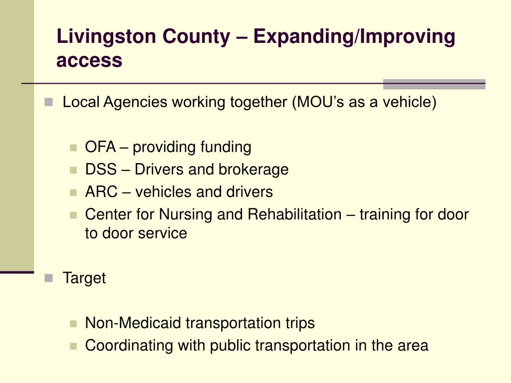 Livingston County – Expanding/Improving access