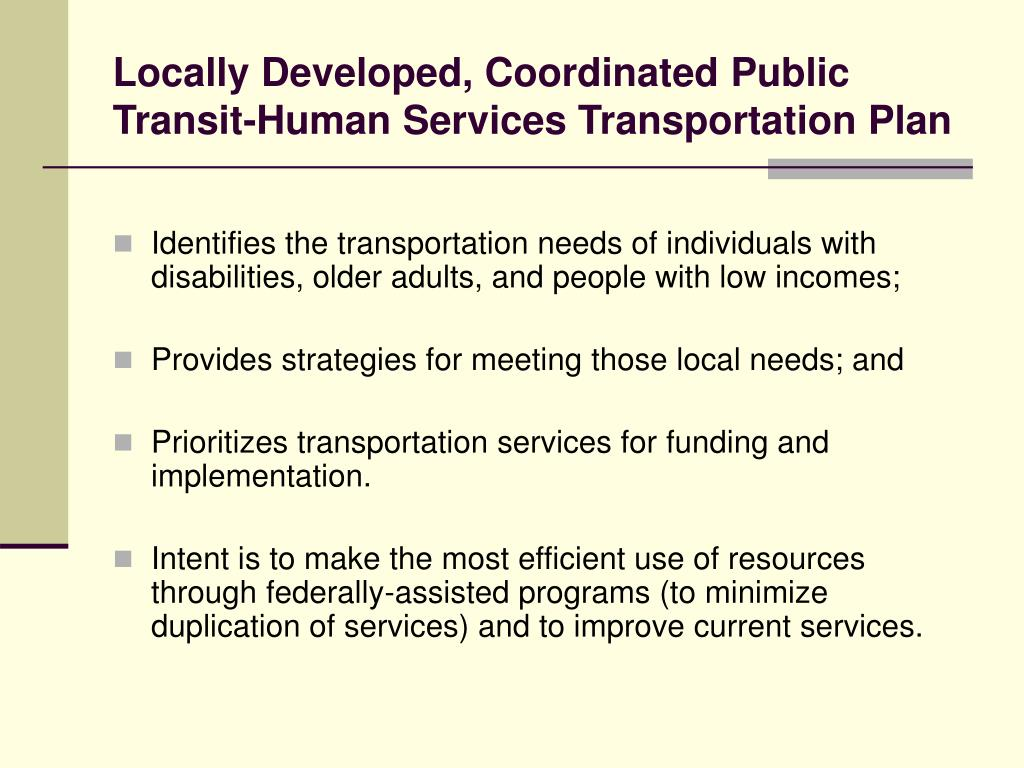 Locally Developed, Coordinated Public Transit-Human Services Transportation Plan