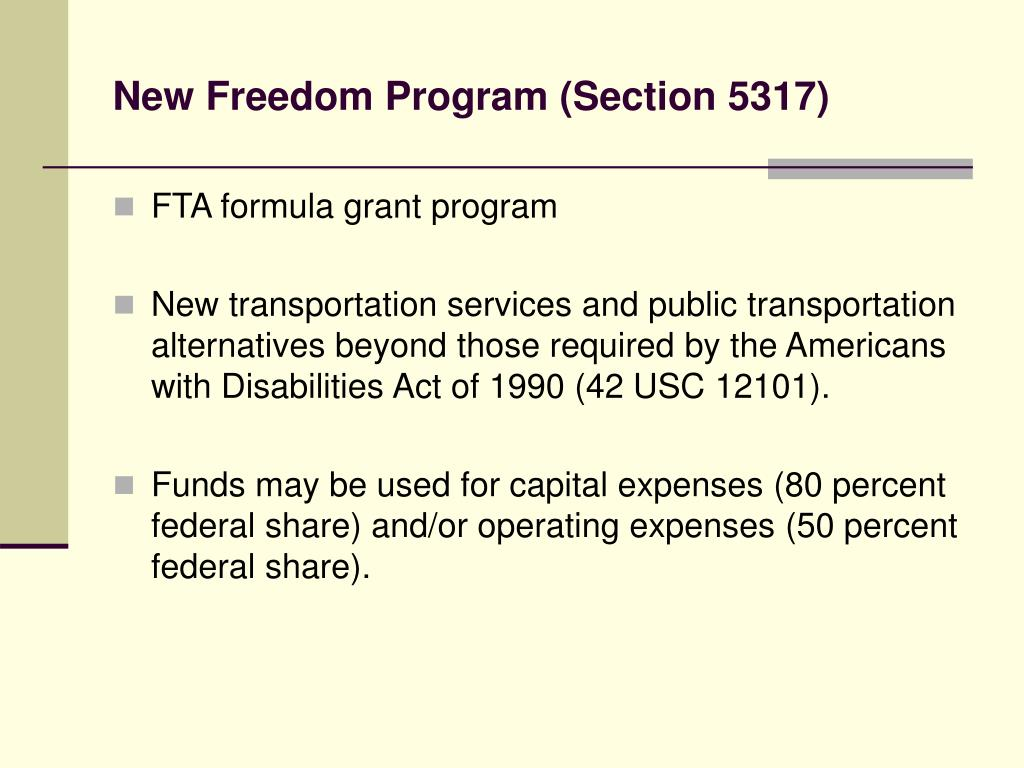 New Freedom Program (Section 5317)